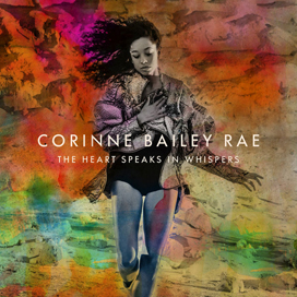 Corrine Bailey Rae《The Heart Speaks in Whispers》: 我会从水下浮出,当过去变为故事